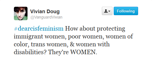 FireShot Screen Capture #055 - 'Twitter _ VanguardVivian_ #dearcisfeminism How about ___' - twitter_com_VanguardVivian_status_400031410129338368